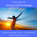 5 Lessons on Healing & Self-Knowledge