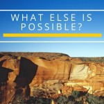 What else is possible-